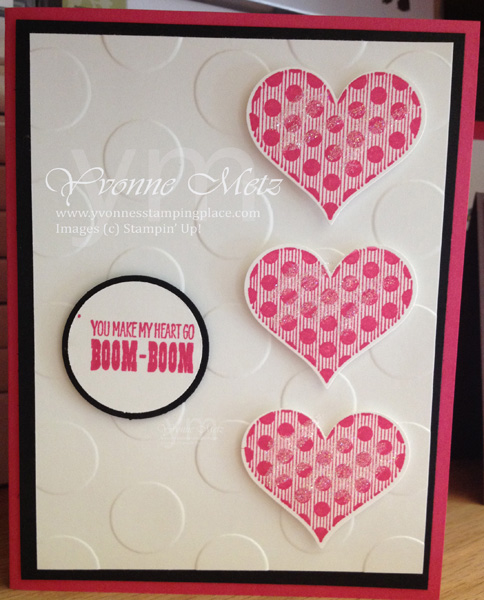 Valentine's Day Ideas   Yvonne's Stamping PlaceYou Make My Heart Go Boom Boom